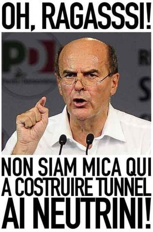 Bersani e tunnel neutrini