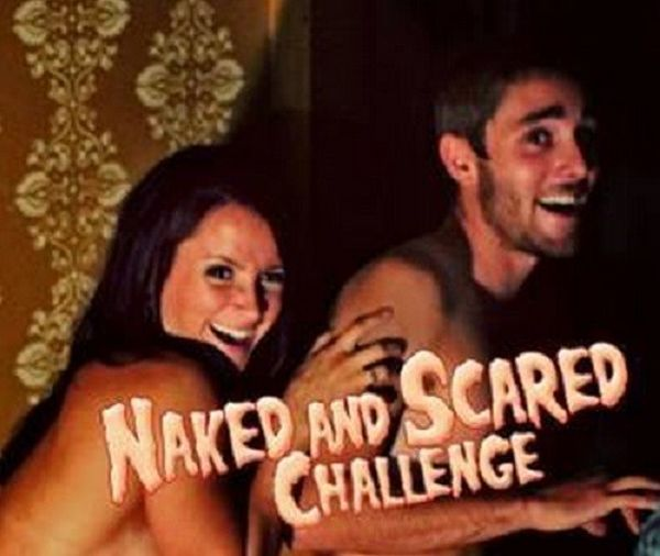 Naked and Scared Challenge