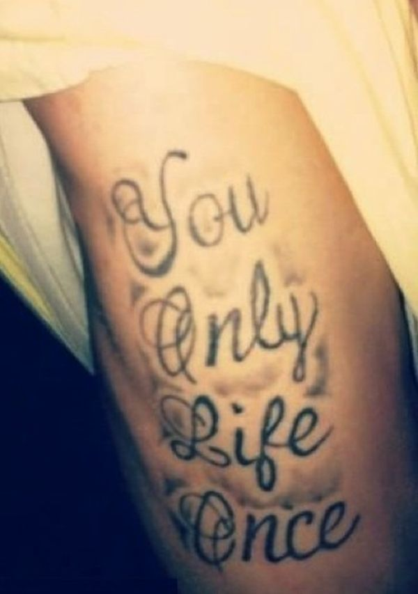 you only life once