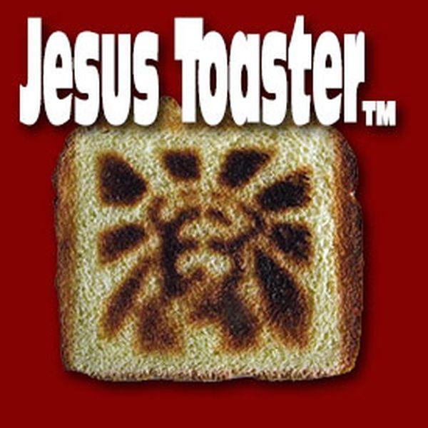 Toast Jesus